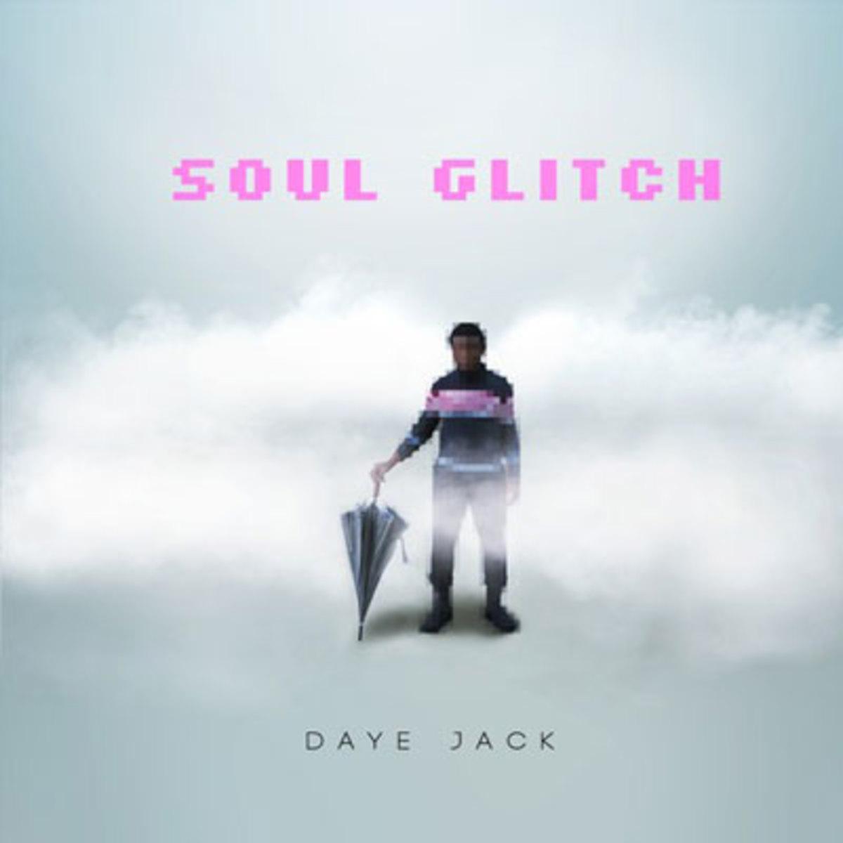 dayejack-soulglitch.jpg