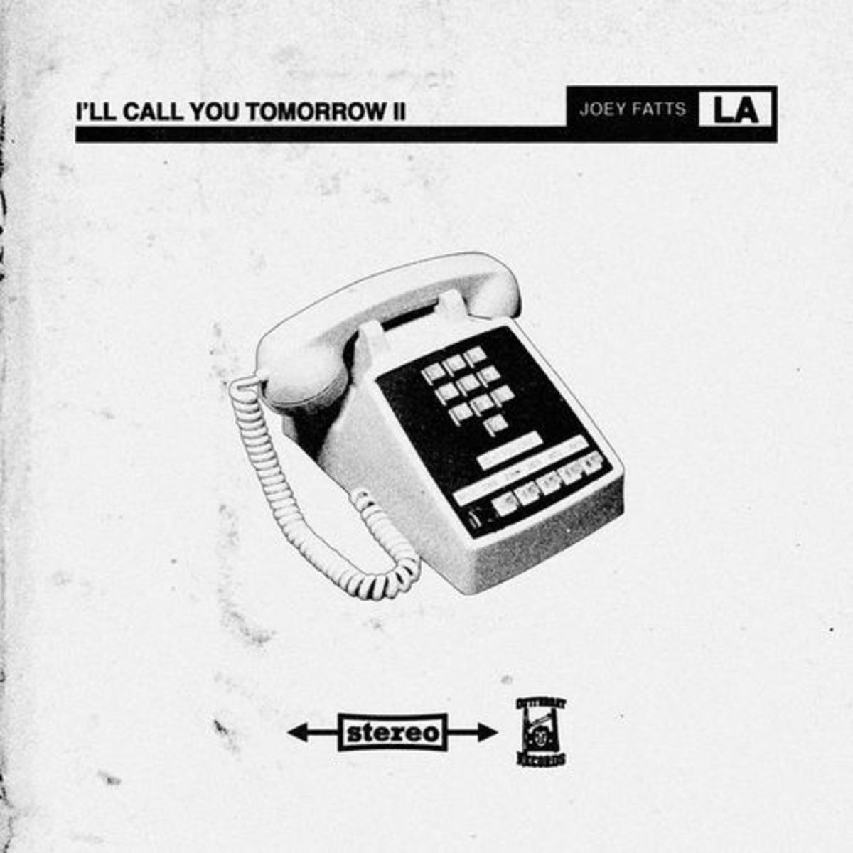 joey-fatts-ill-call-you-tomorrow-2.jpg