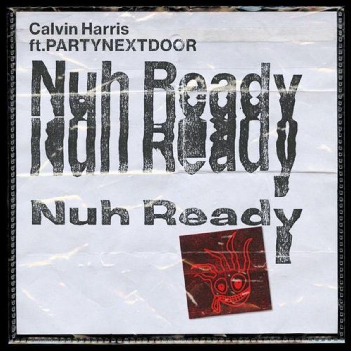 calvin-harris-nuh-ready-nuh-ready.jpg
