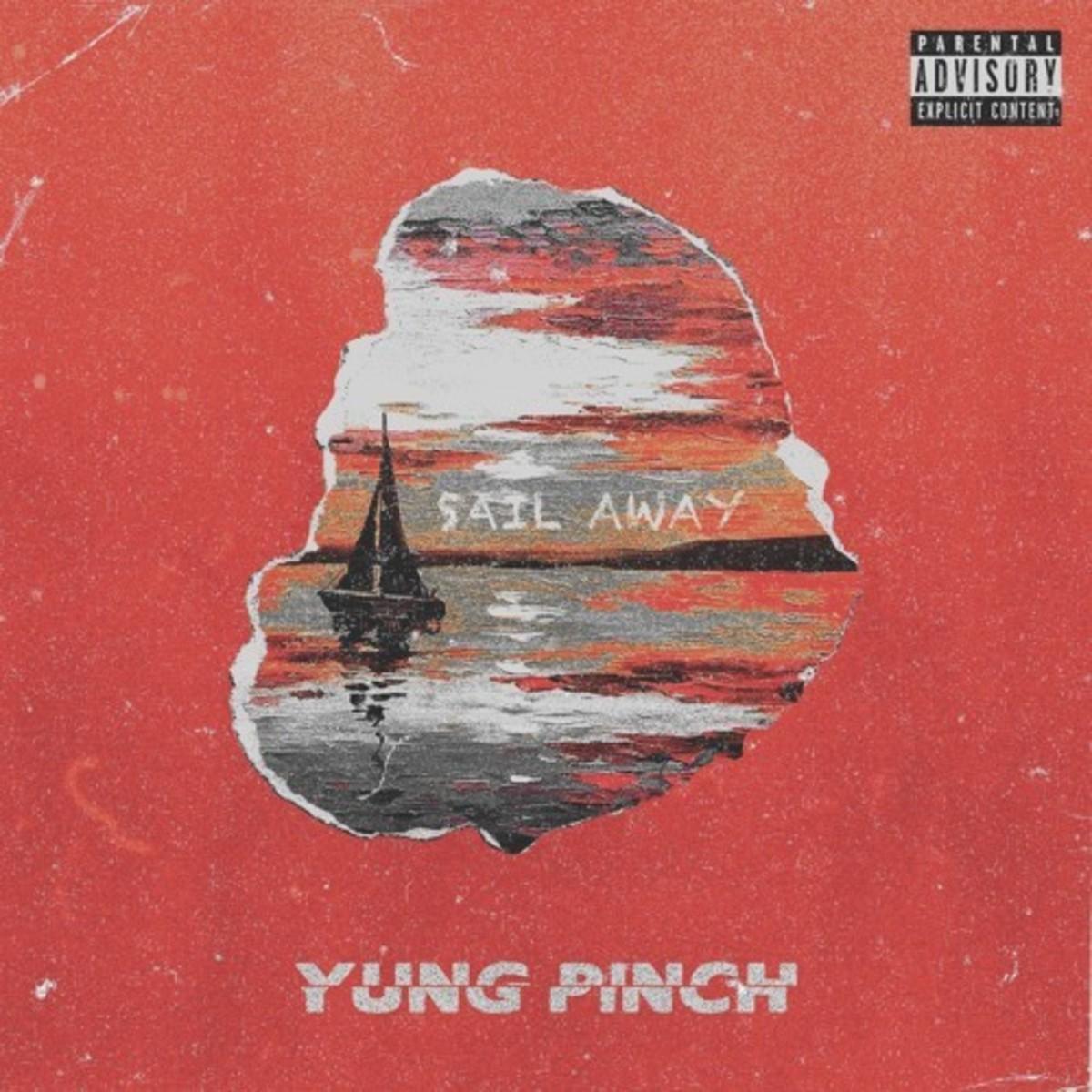 yung-pinch-sail-away.jpg