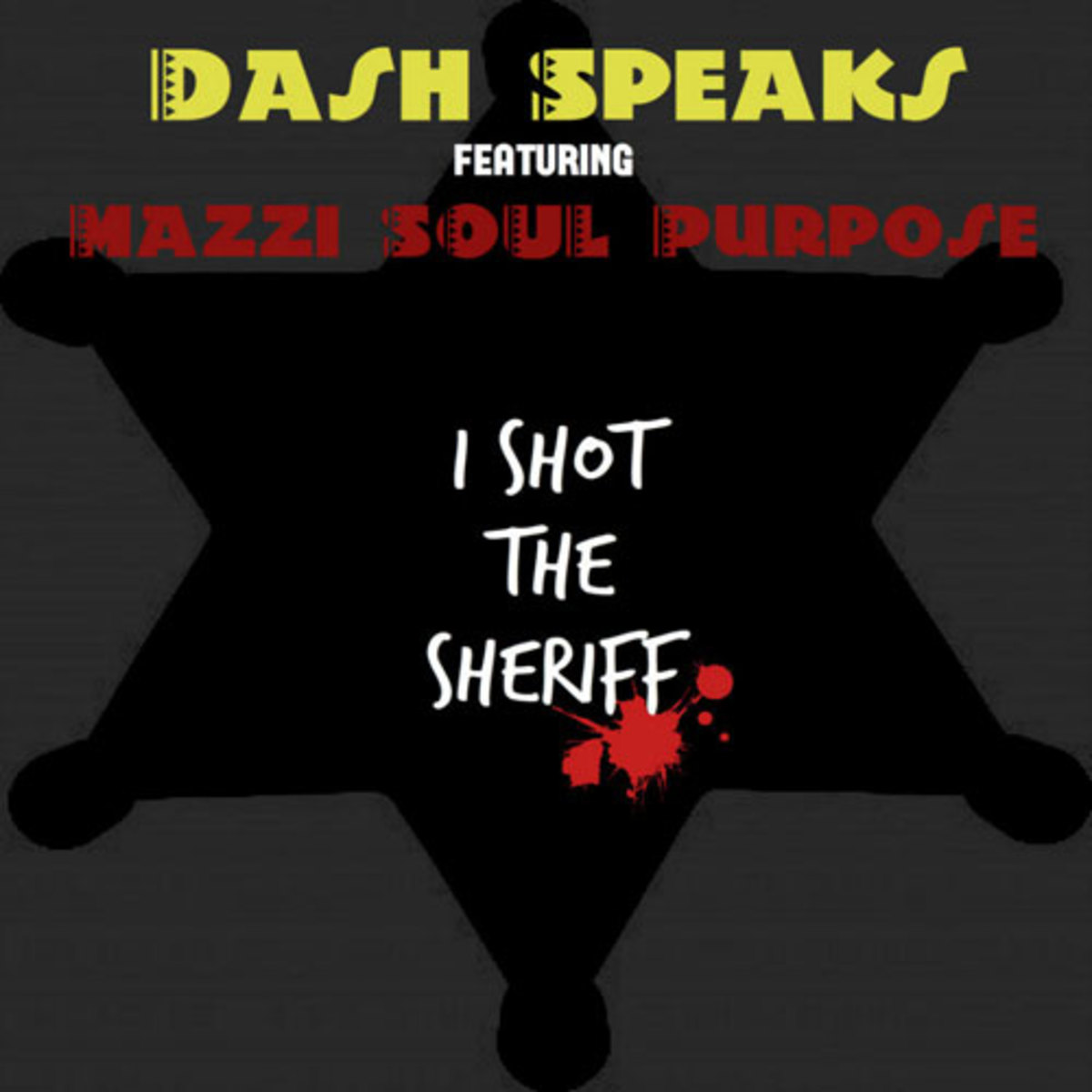 dashspeaks-shotsheriff.jpg