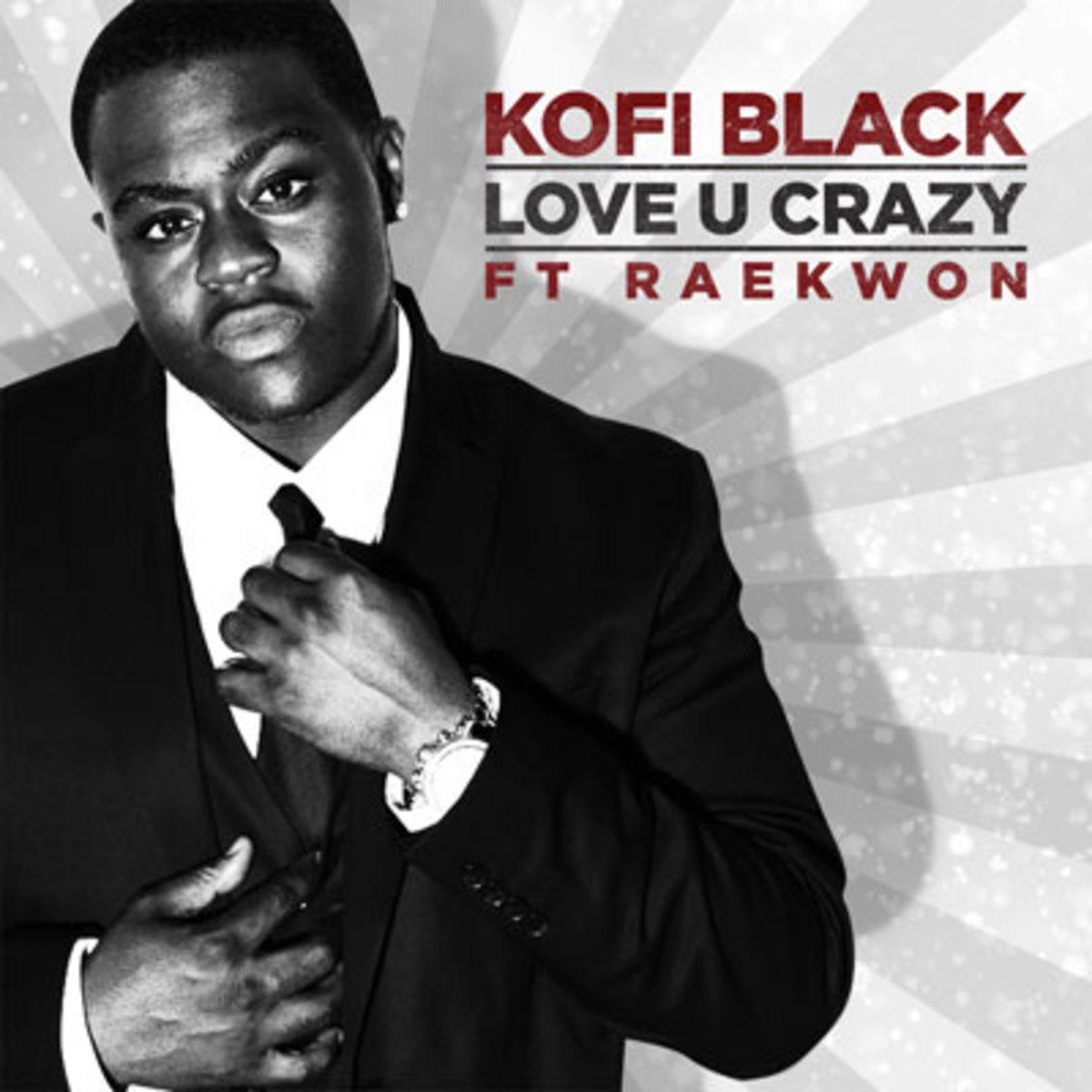 kofiblack-loveucrazy.jpg