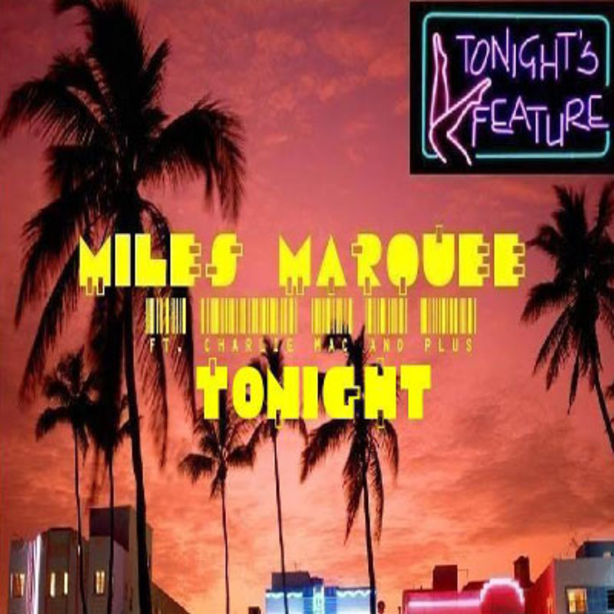 milesmarquee-tonight.jpg