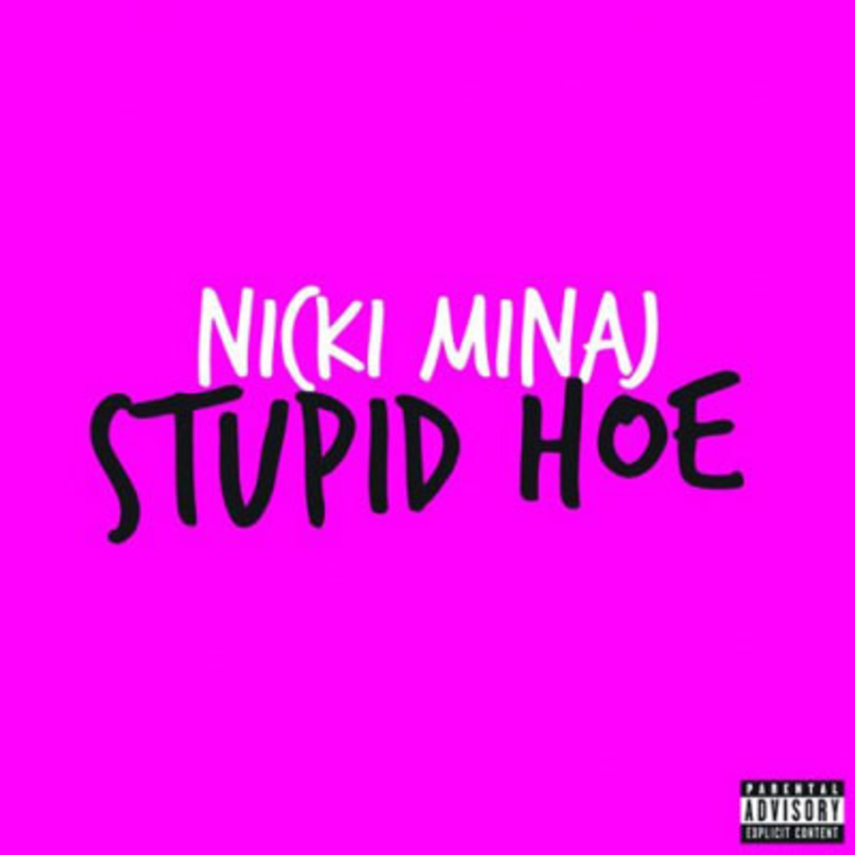 nickiminaj-stupidhoes.jpg