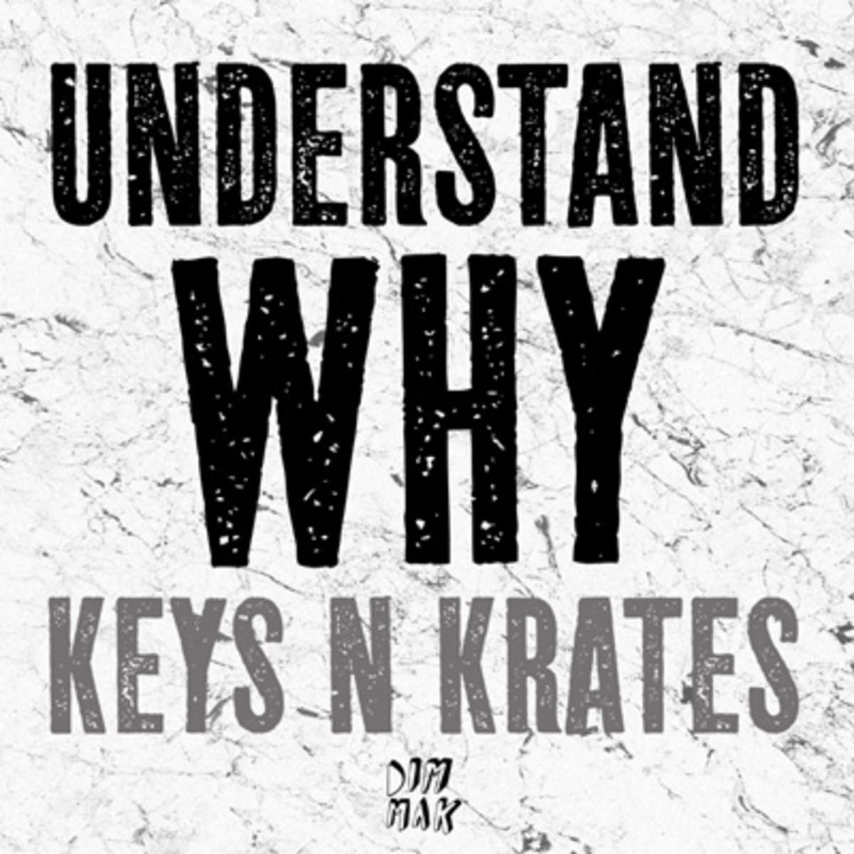 keysnkrates-understandwhy.jpg