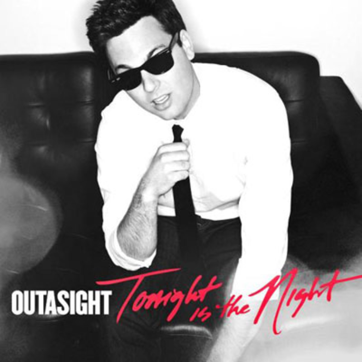 outasight-tonightisthenight.jpg
