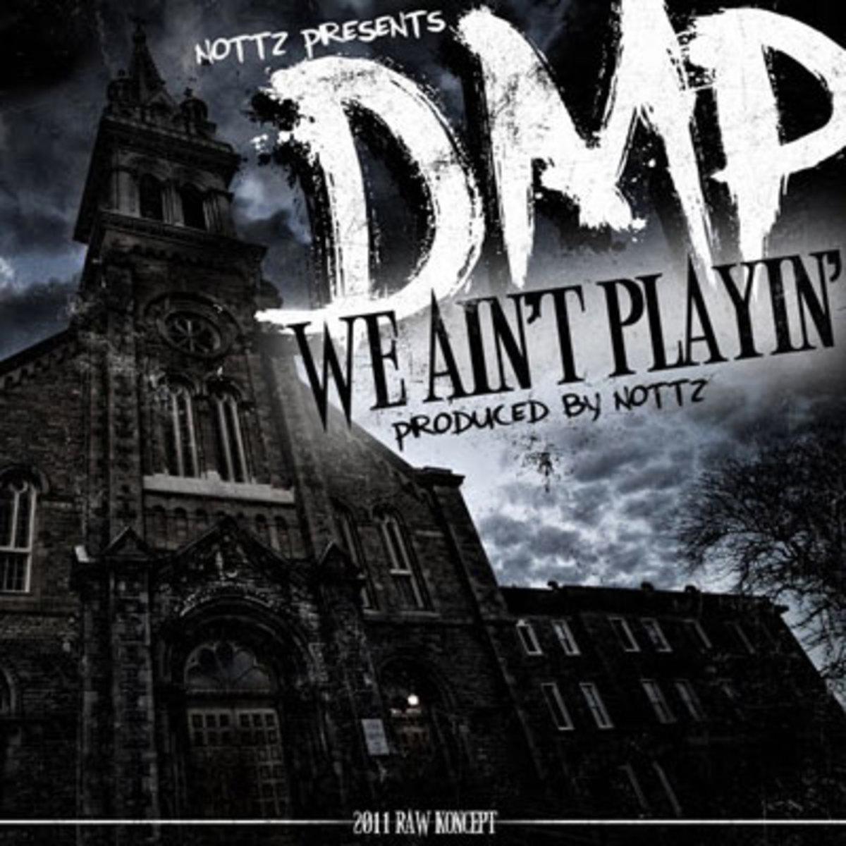 dmp-weaintplayin.jpg