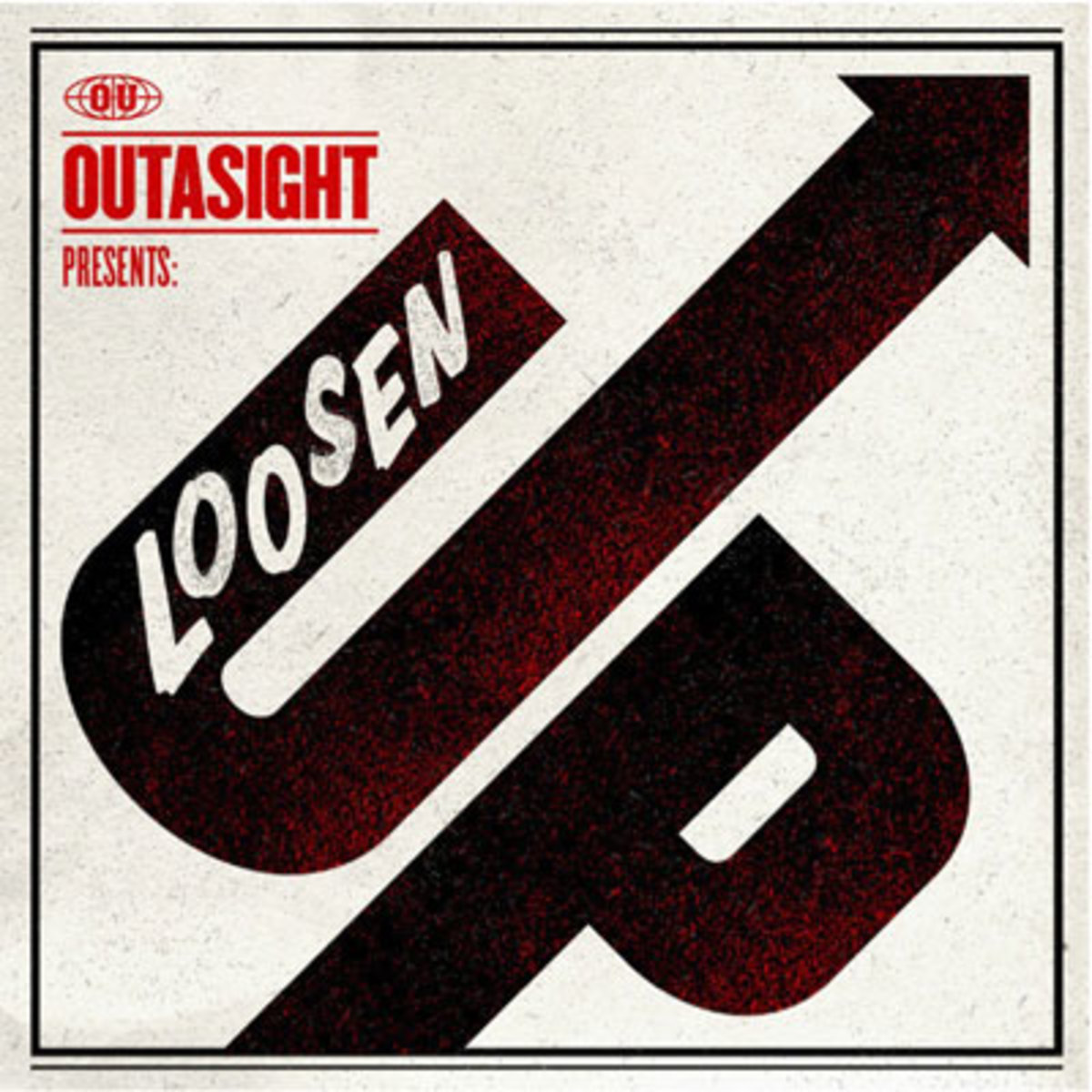 outasight-loosenup.jpg