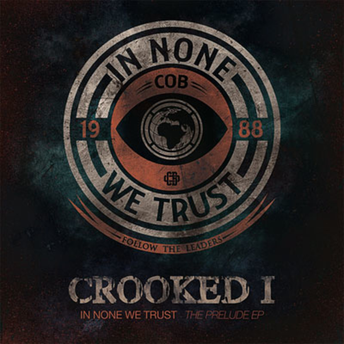 crookedi-innonewetrust.jpg