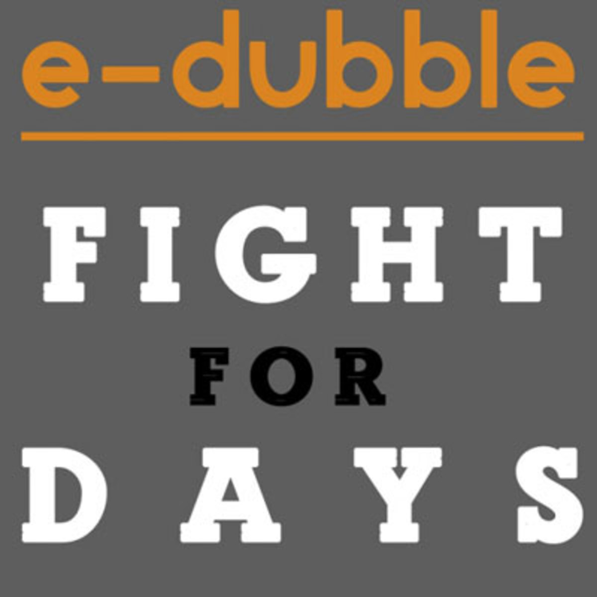 edubble-fightfordays.jpg