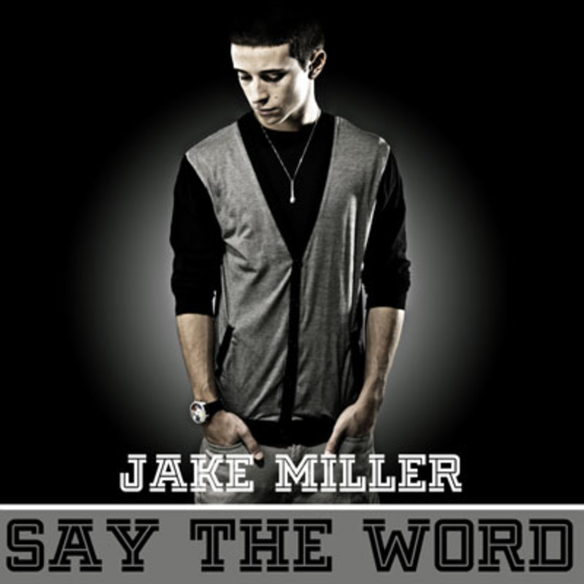 jakemiller-saytheword.jpg