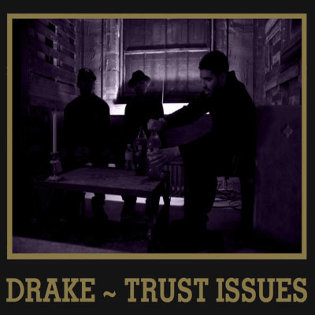 drake-trustissues.jpg