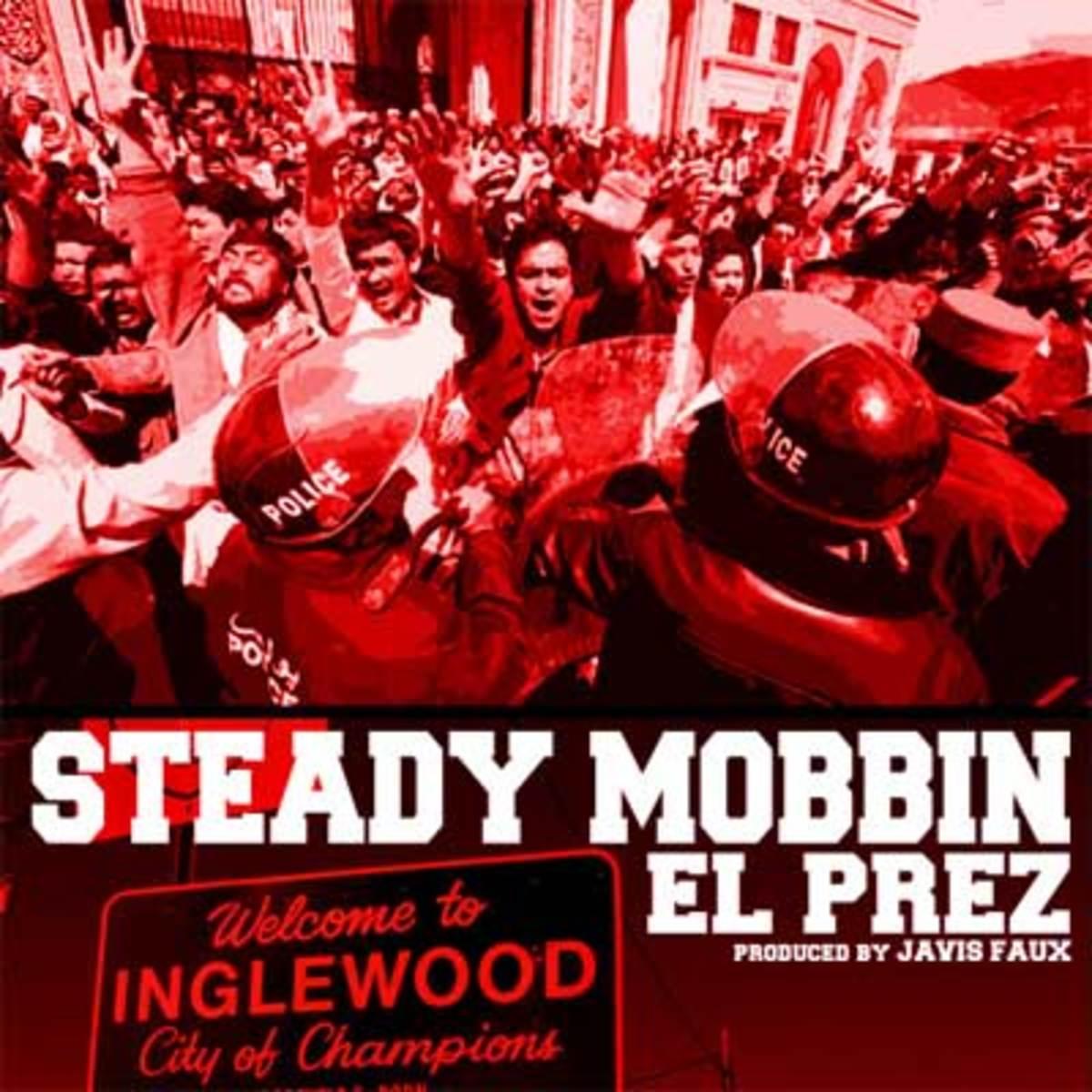 elprez-steadymobbin.jpg