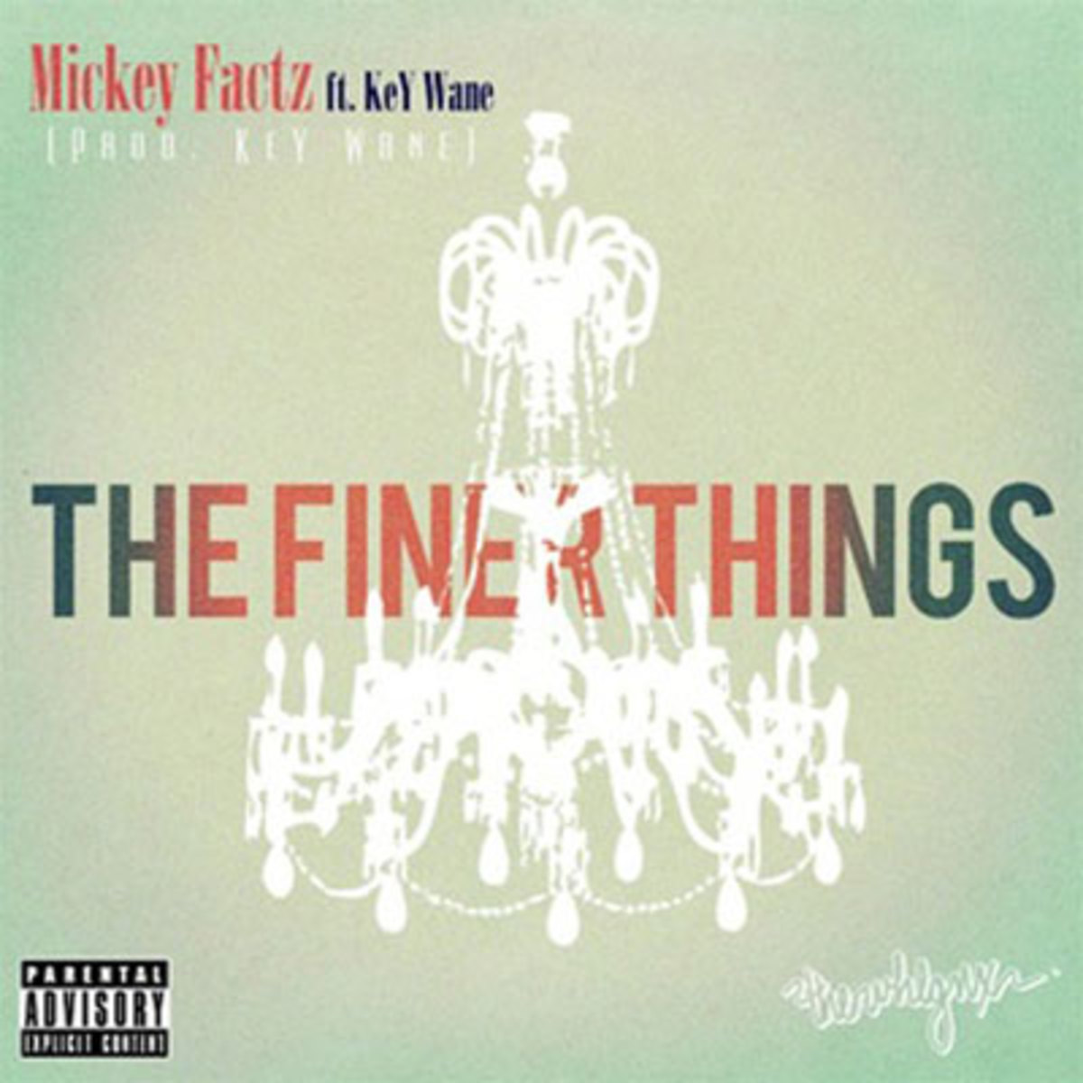 mickeyfactz-finerthings.jpg