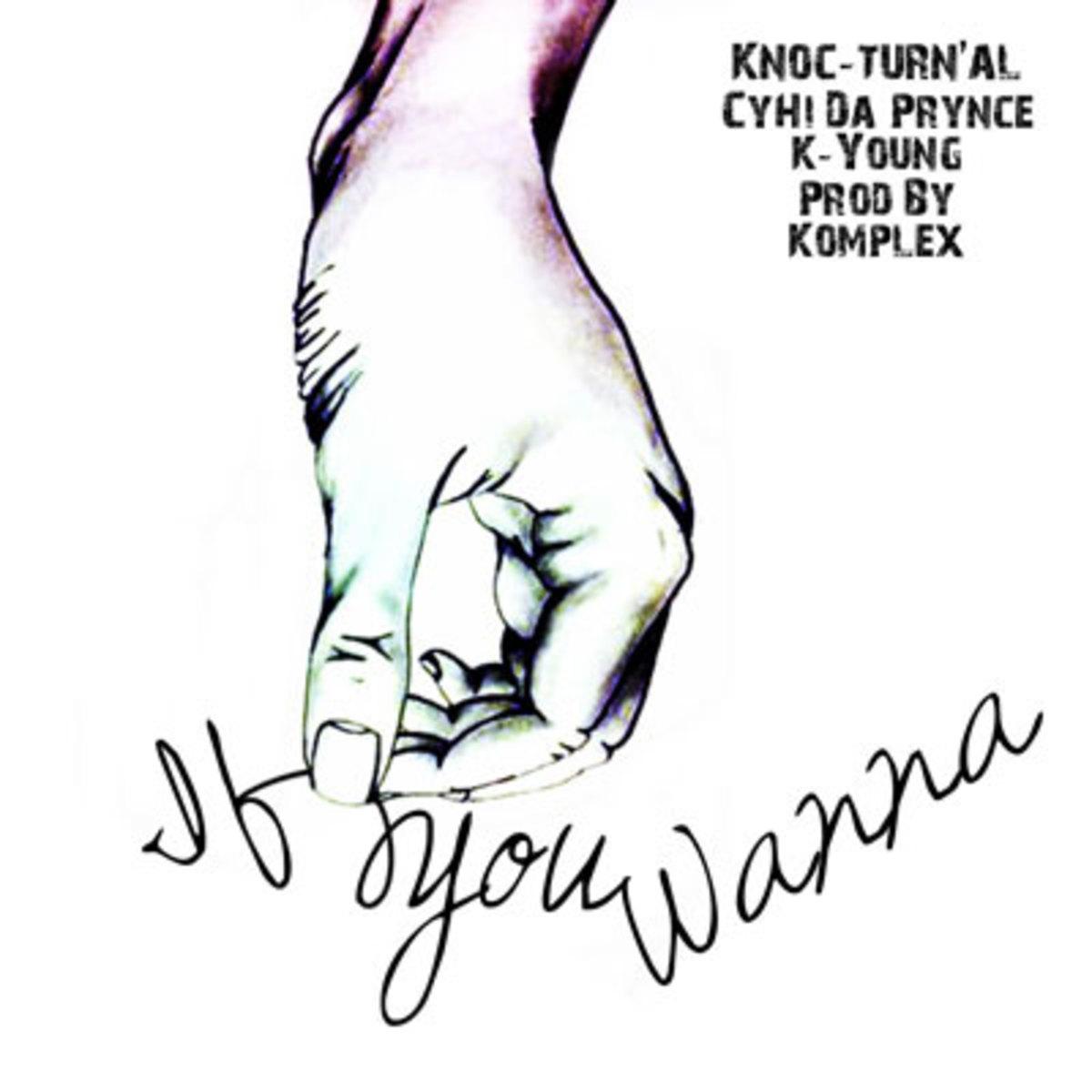 knoc-ifyouwanna.jpg