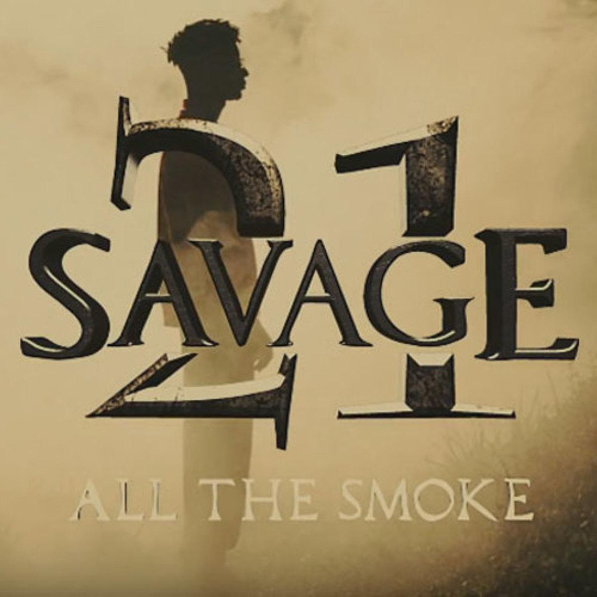 21-savage-all-the-smoke.jpg