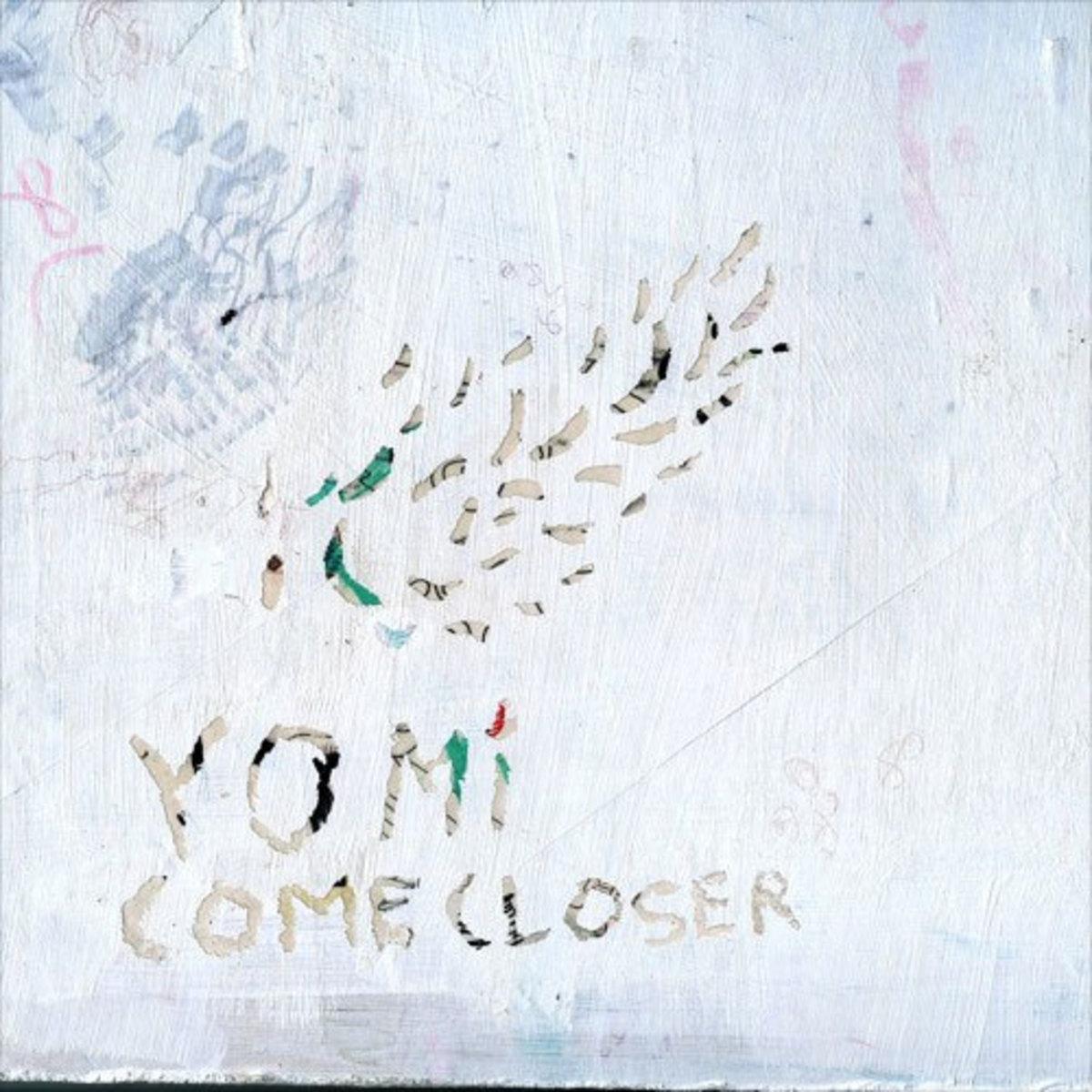 yomi-come-closer.jpg