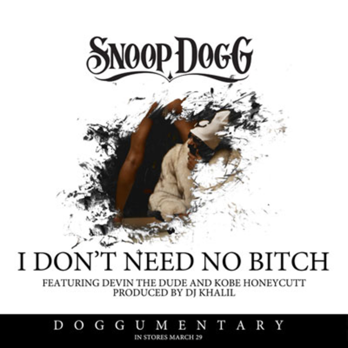 snoopdogg-idontneednobtch.jpg