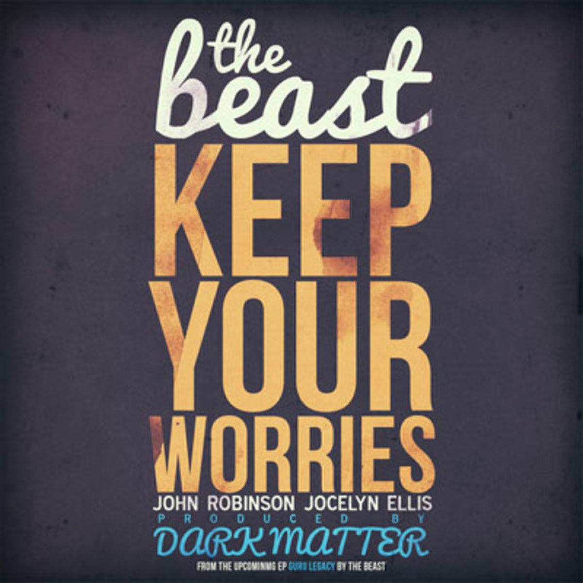 thebeast-keepyourworries.jpg