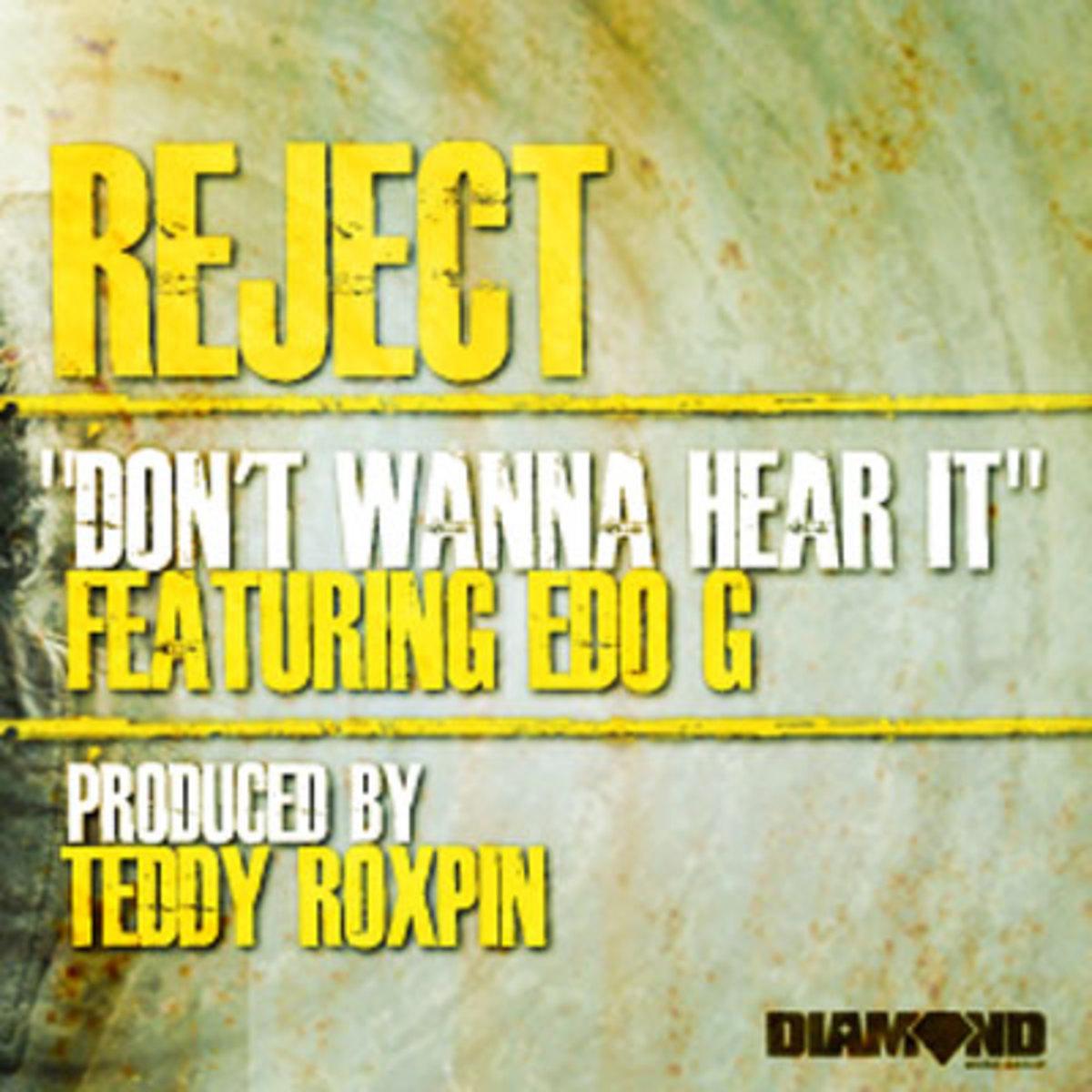 reject-dontwannahearit.jpg