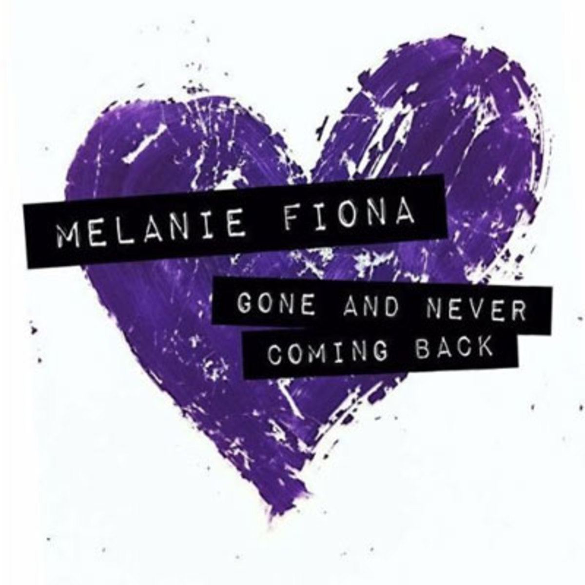 melaniefiona-goneandnevercomingback.jpg