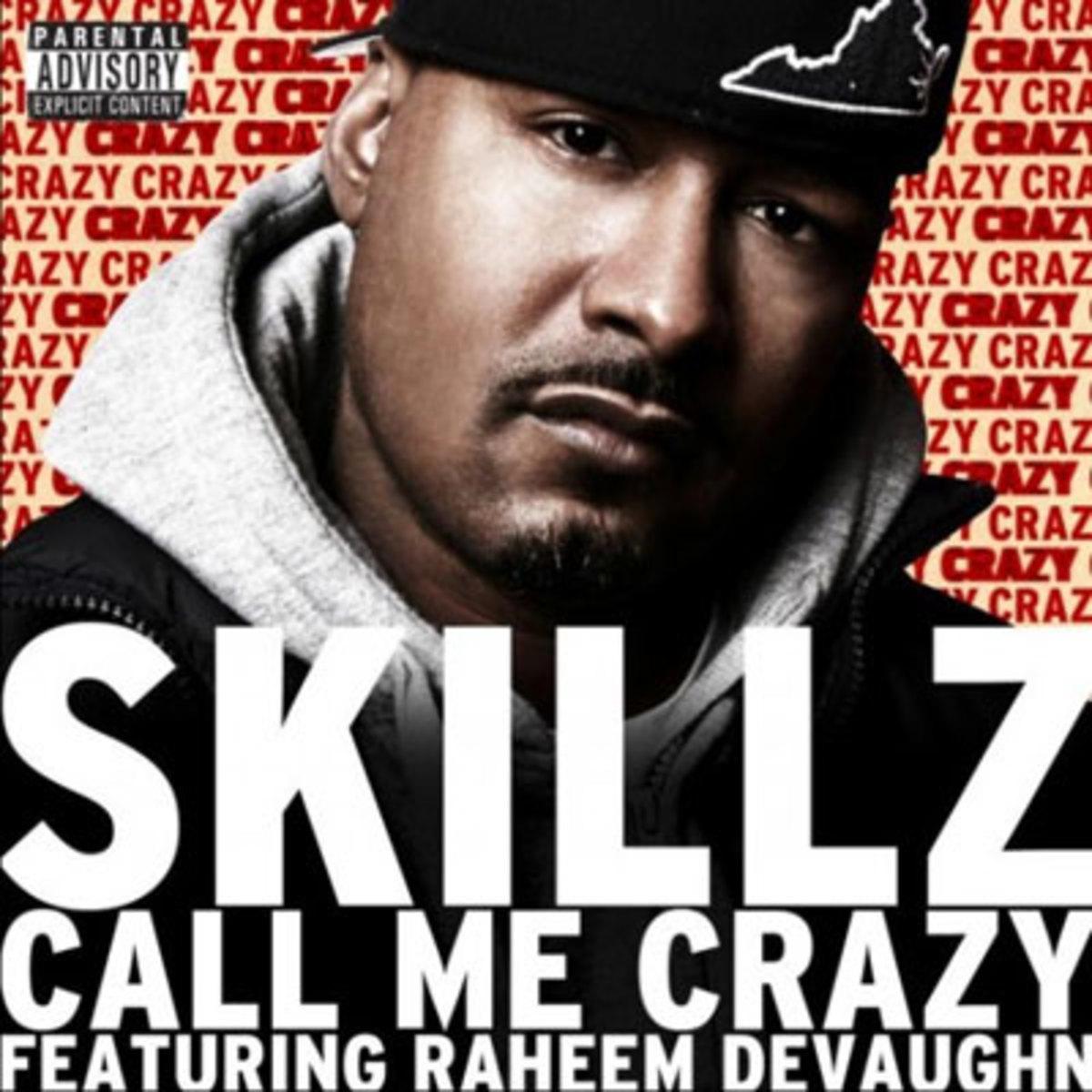 skillz-callmecrazy.jpg