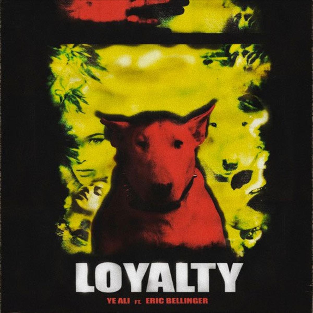 ye-ali-loyalty.jpg