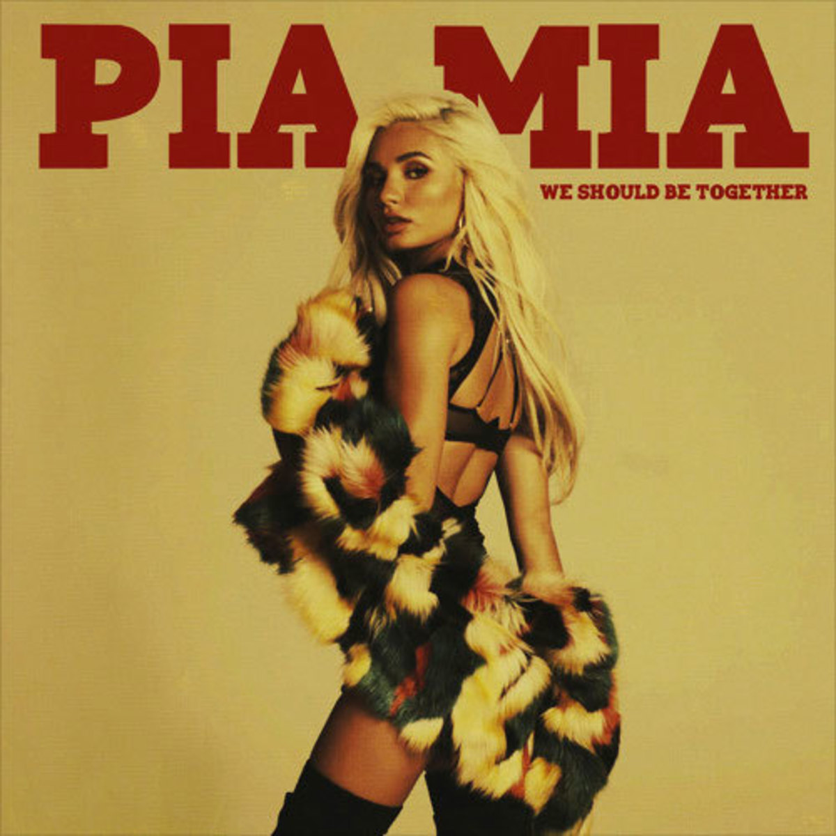 pia-mia-we-should-be-together.jpg