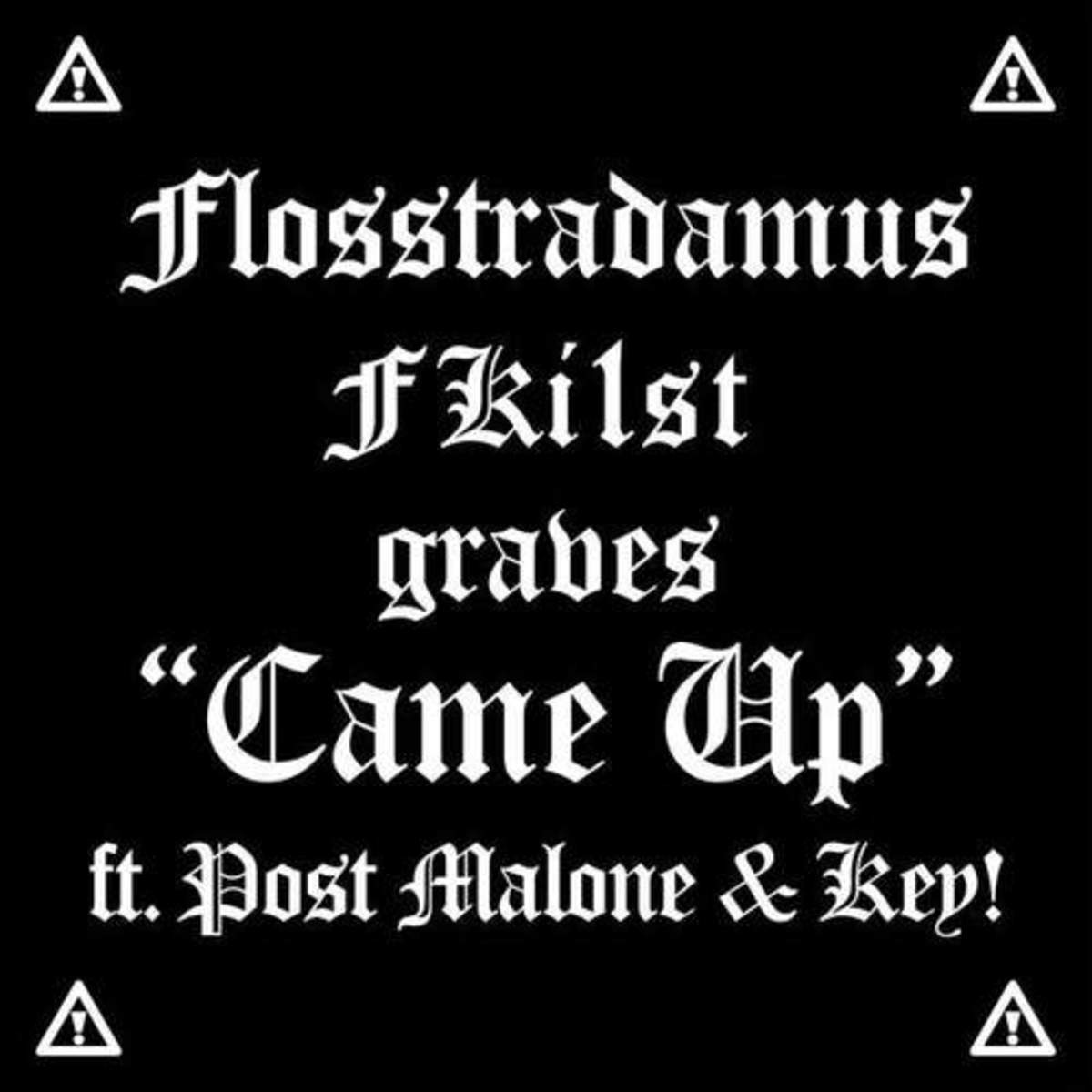 flosstradamus-came-up.jpeg