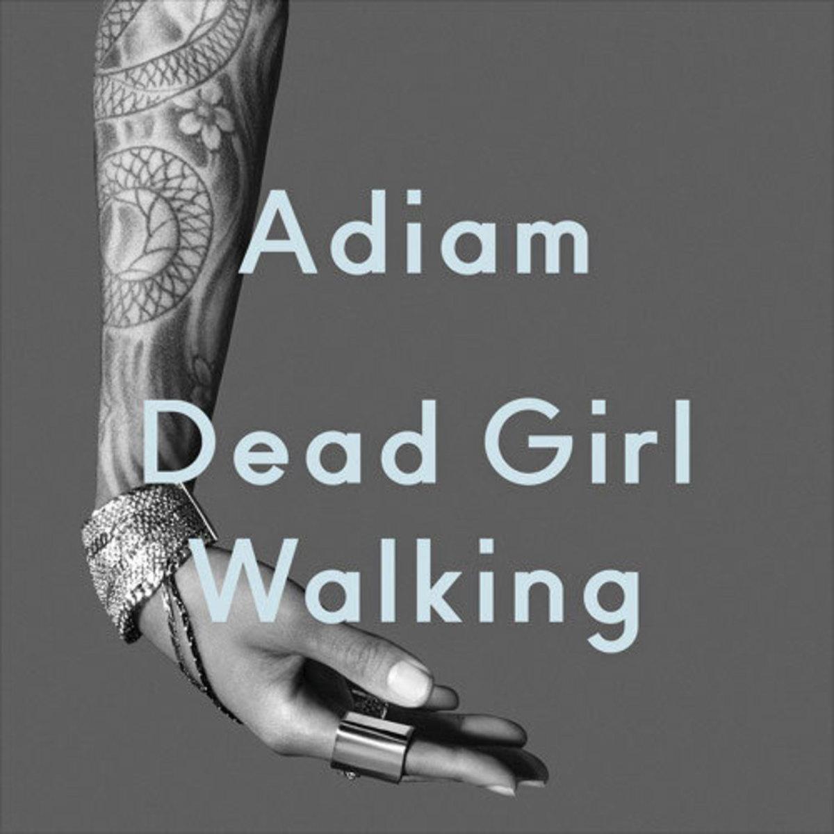 adiam-dead-girl-walking.jpg