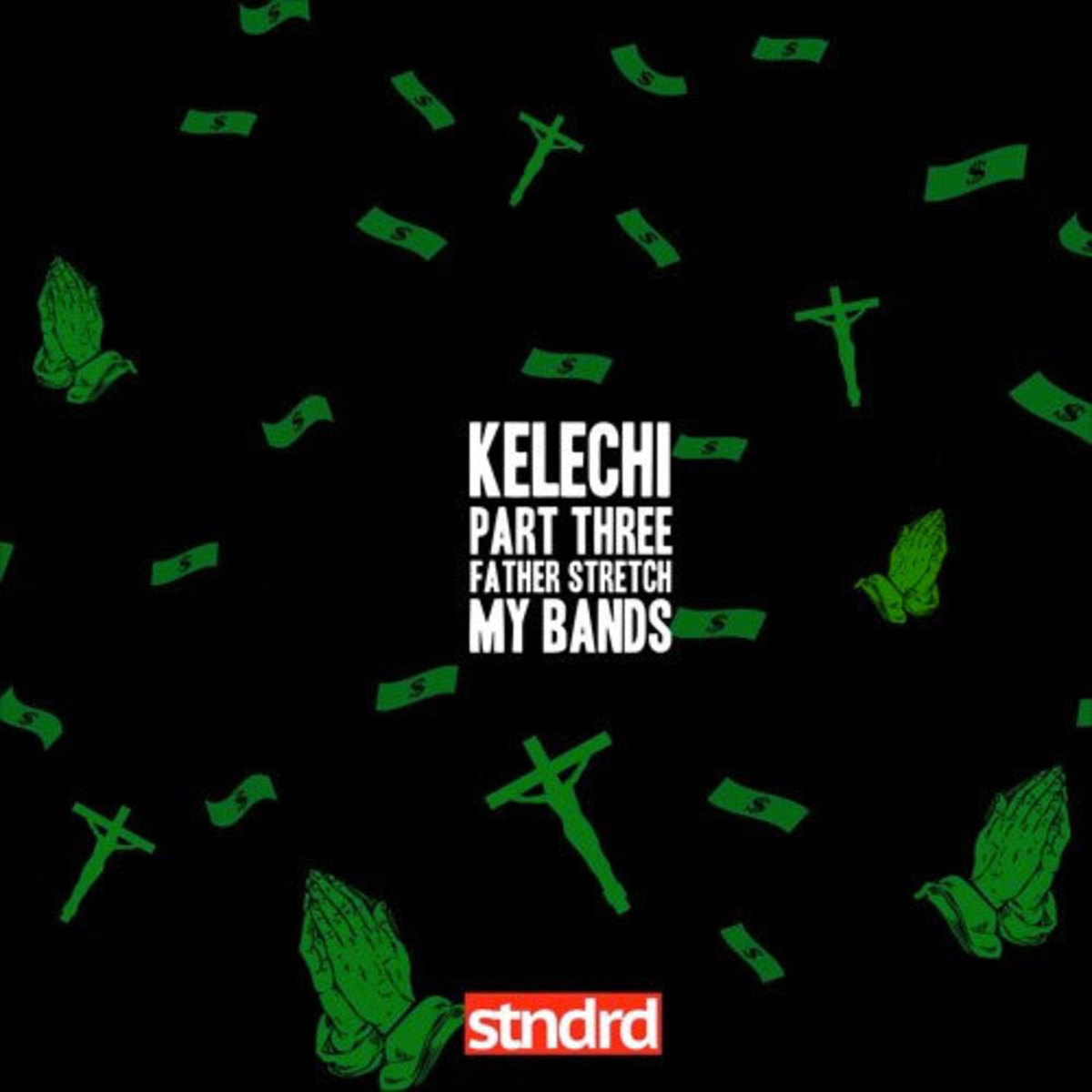 kelechi-part-3-father-stretch-my-bands.jpg