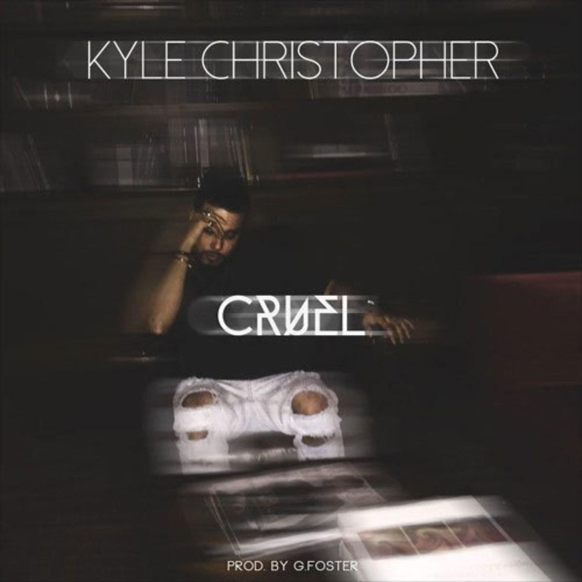 kyle-christopher-cruel.jpg