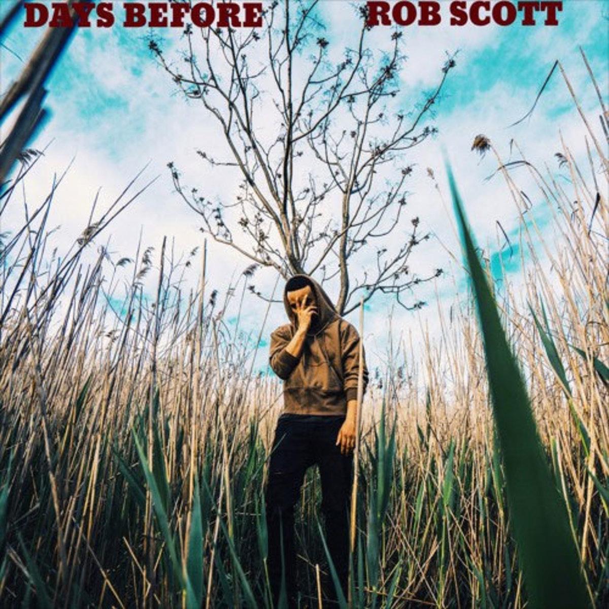 rob-scott-days-before.jpg