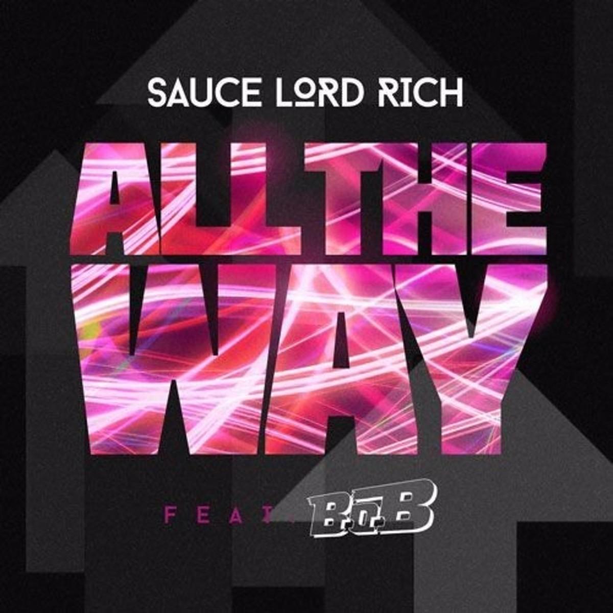 saucelordrich-all-the-way.jpg