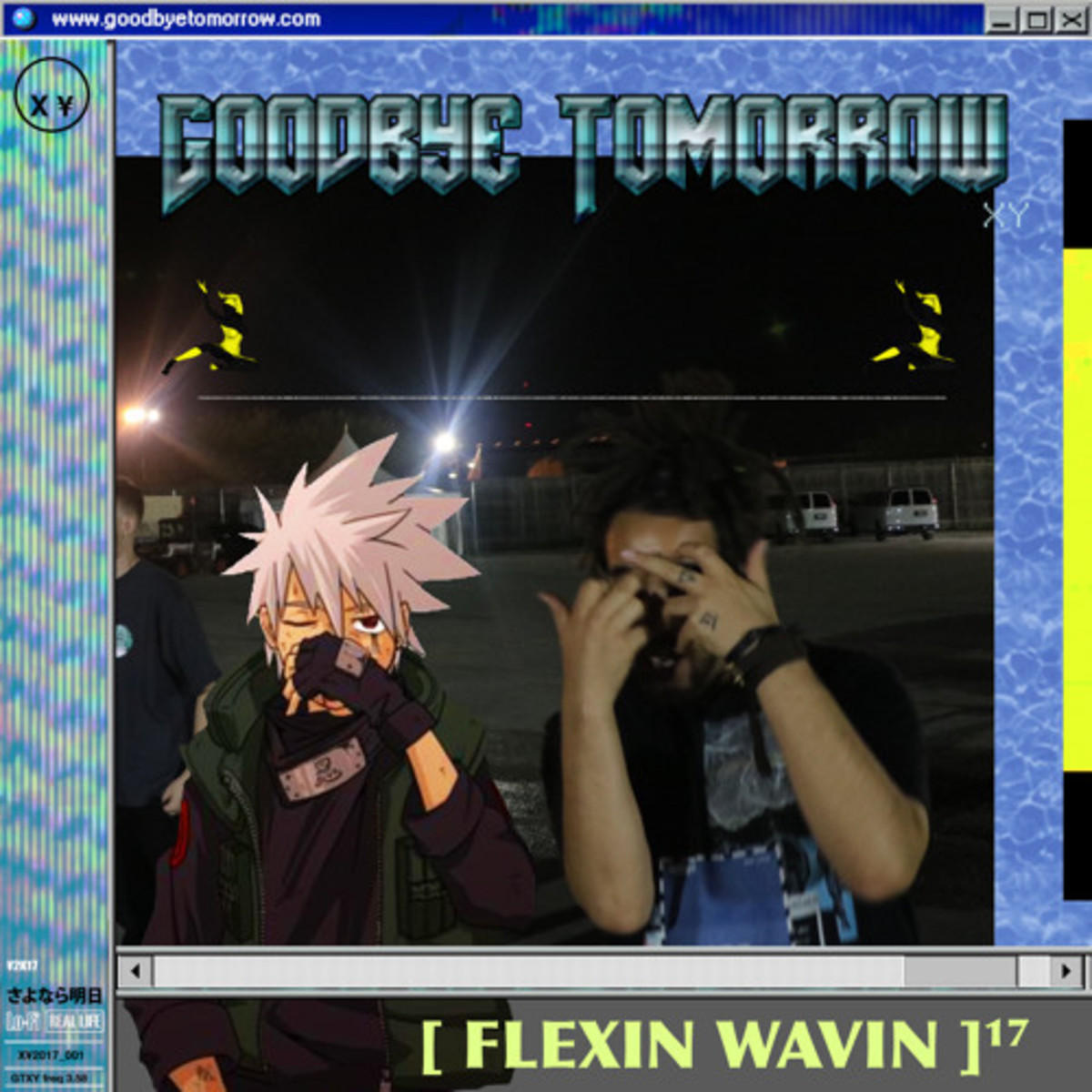 goodbye-tomorrow-flexin-wavin.jpg