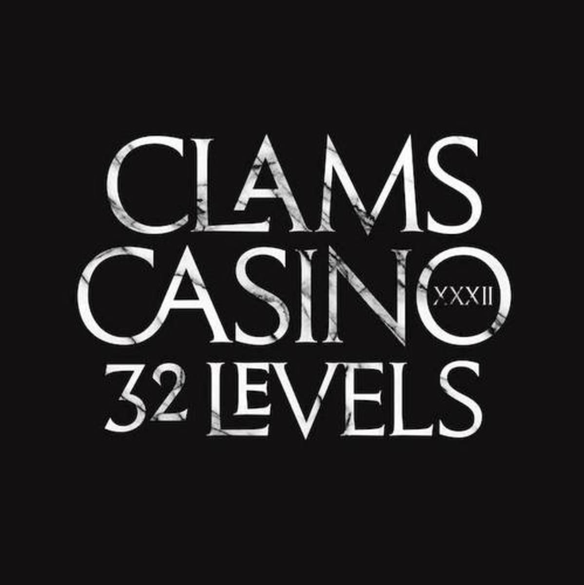 clams-casino-32-levels.jpg