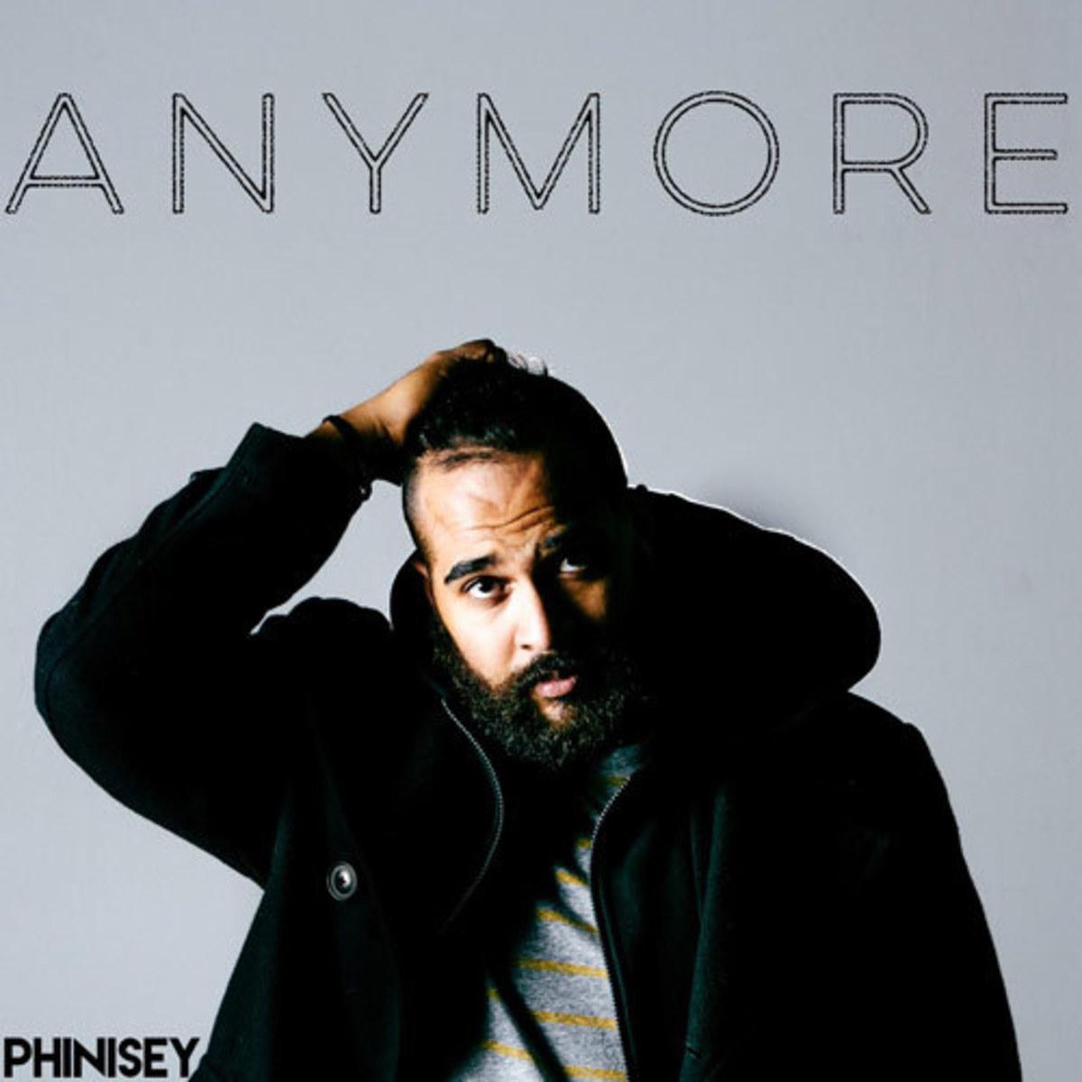phinisey-anymore.jpg