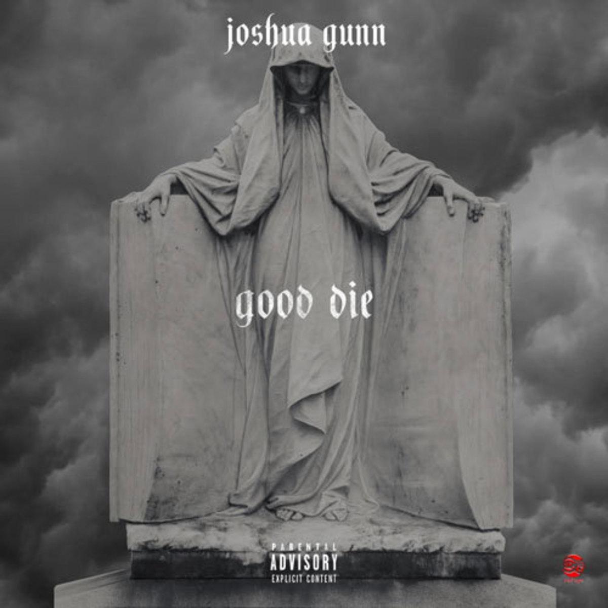 joshua-gunn-good-die.jpg