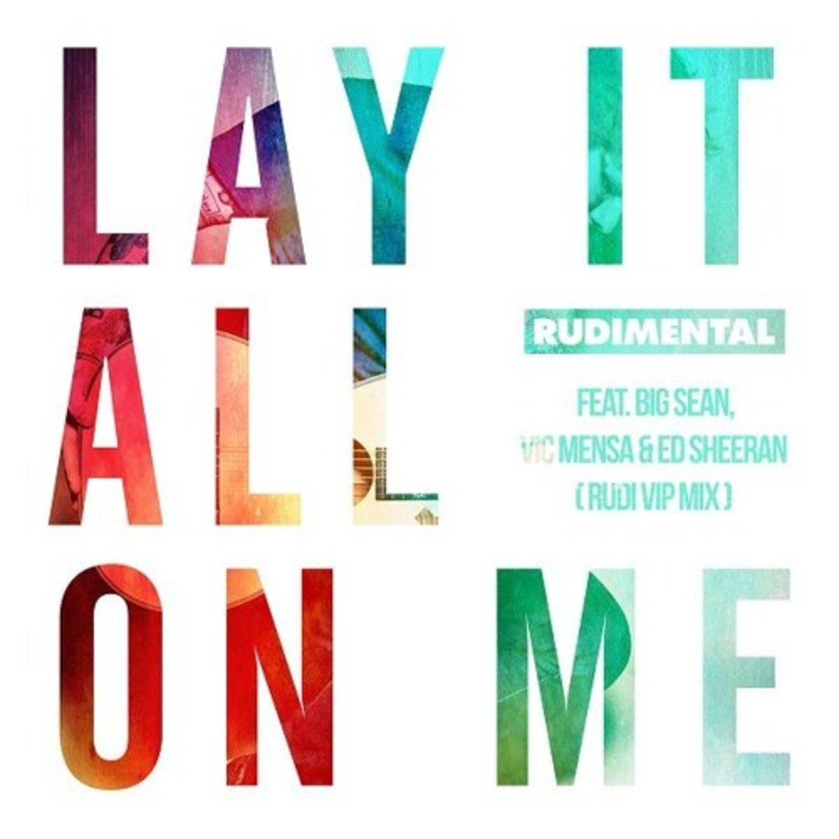 rudimental-lay-it-on-me-vip.jpg