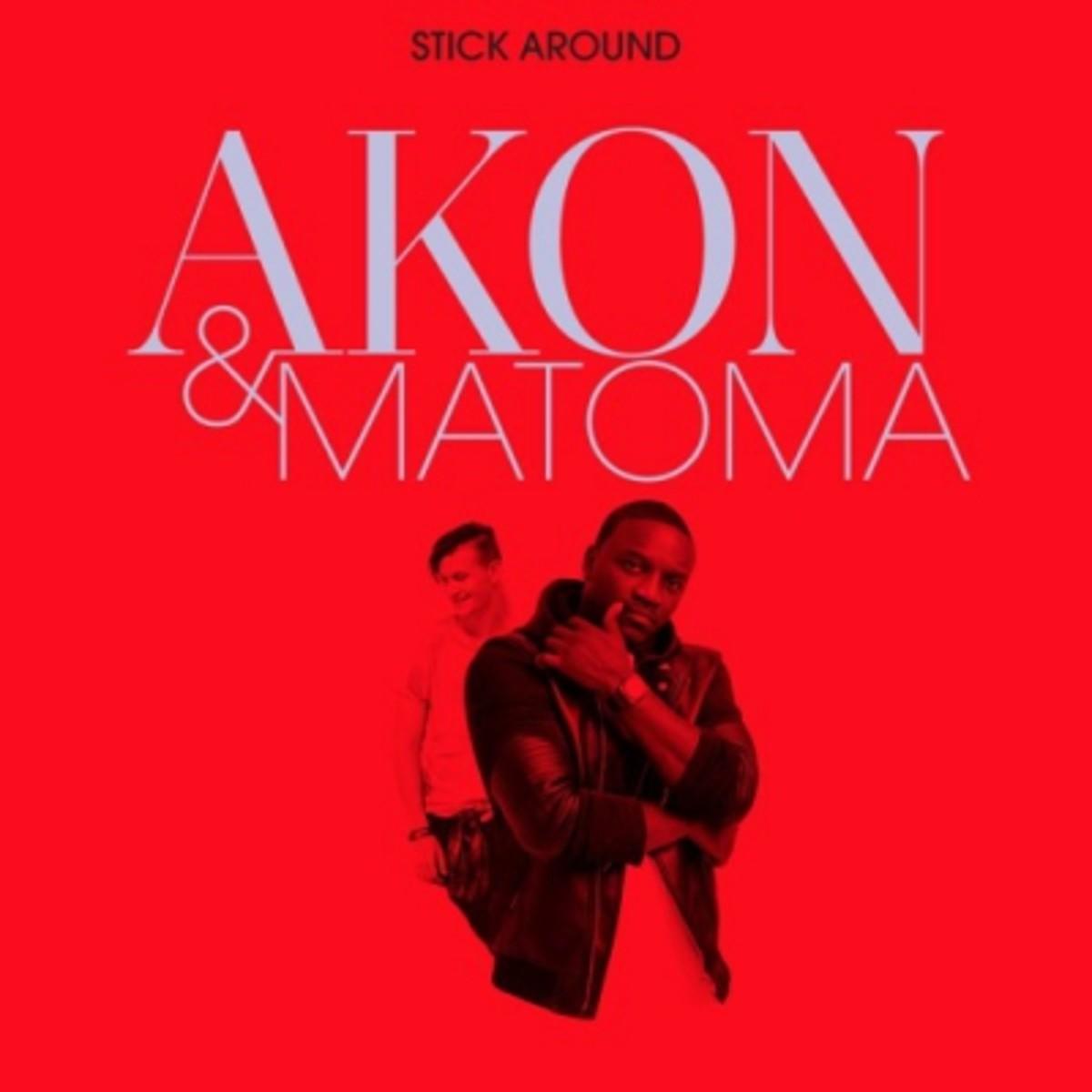 akon-matoma-stick-around.jpg