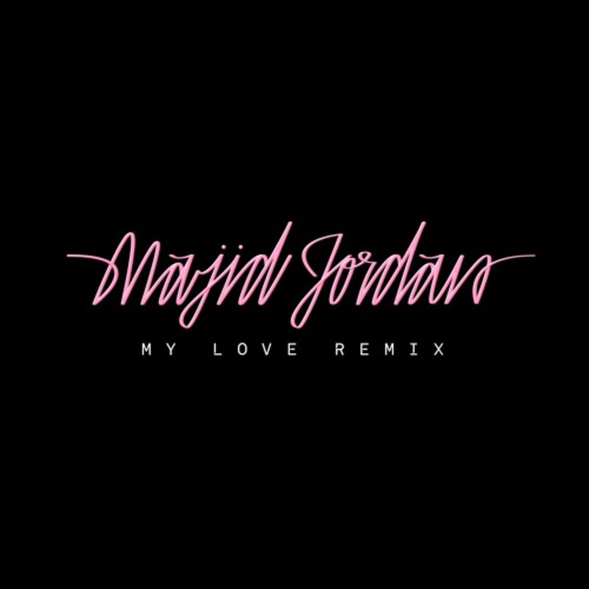 majid-jordan-my-love-remix.jpg