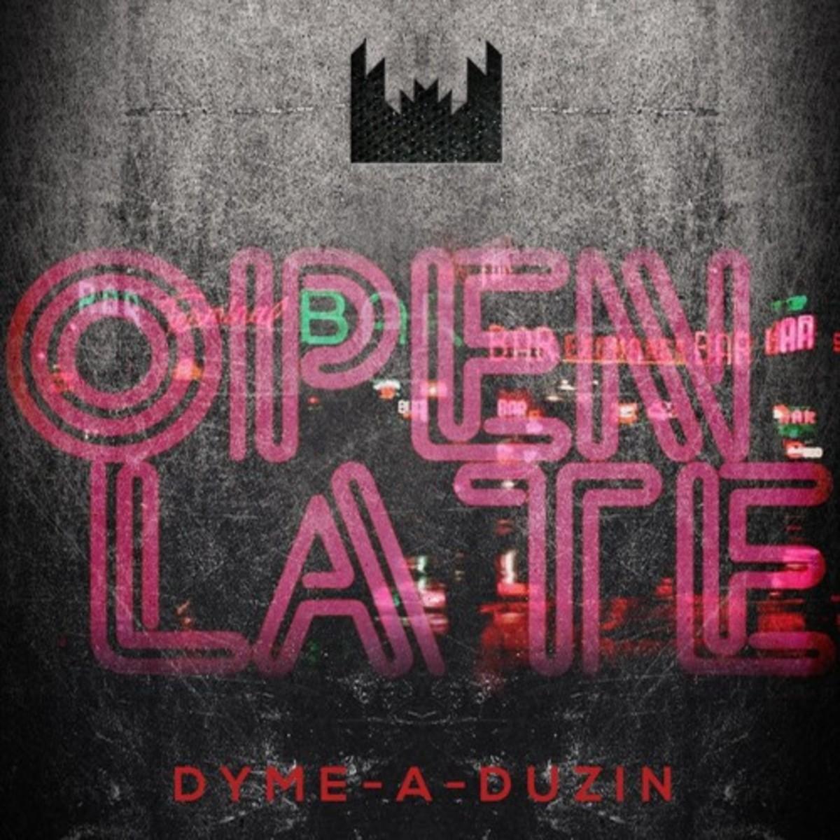 dyme-a-duzin-open-late.jpg