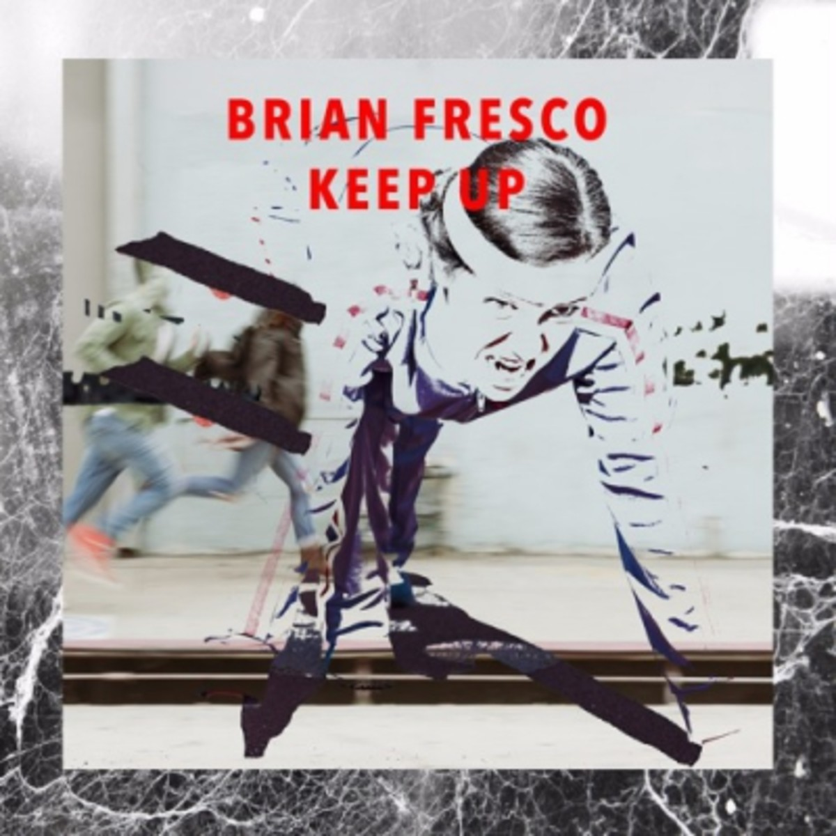 brian-fresco-keep-up.jpg