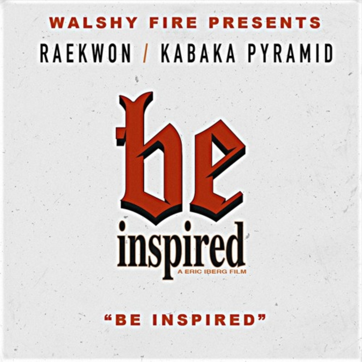 walshy-fire-be-inspired.jpg