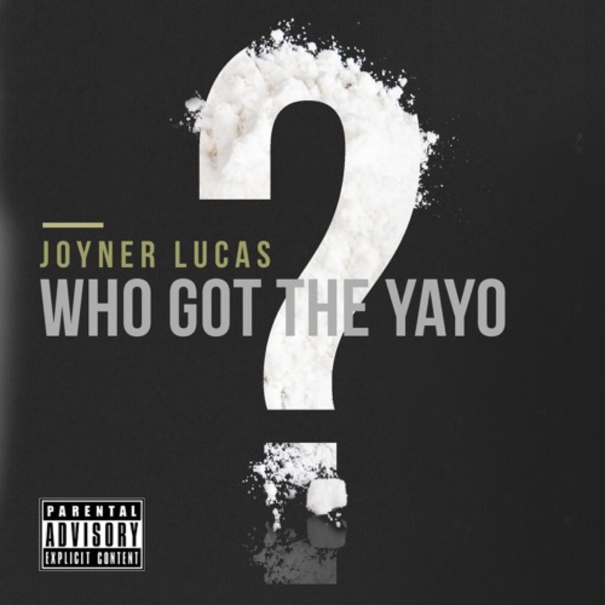 joyner-lucas-who-got-the-yayo.jpg