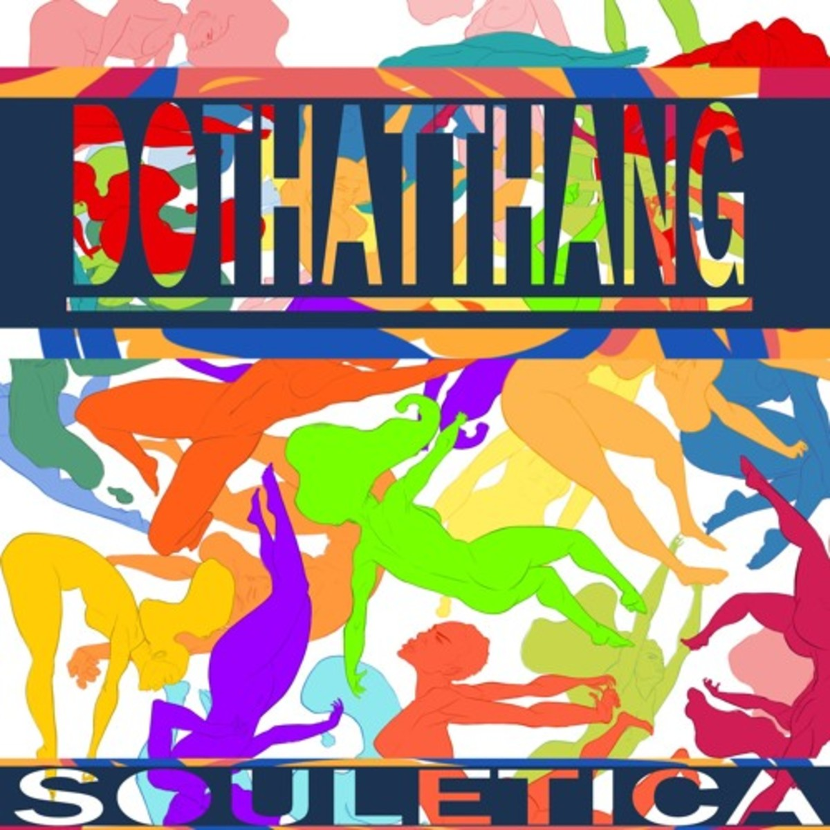 souletica-do-that-thang.jpg