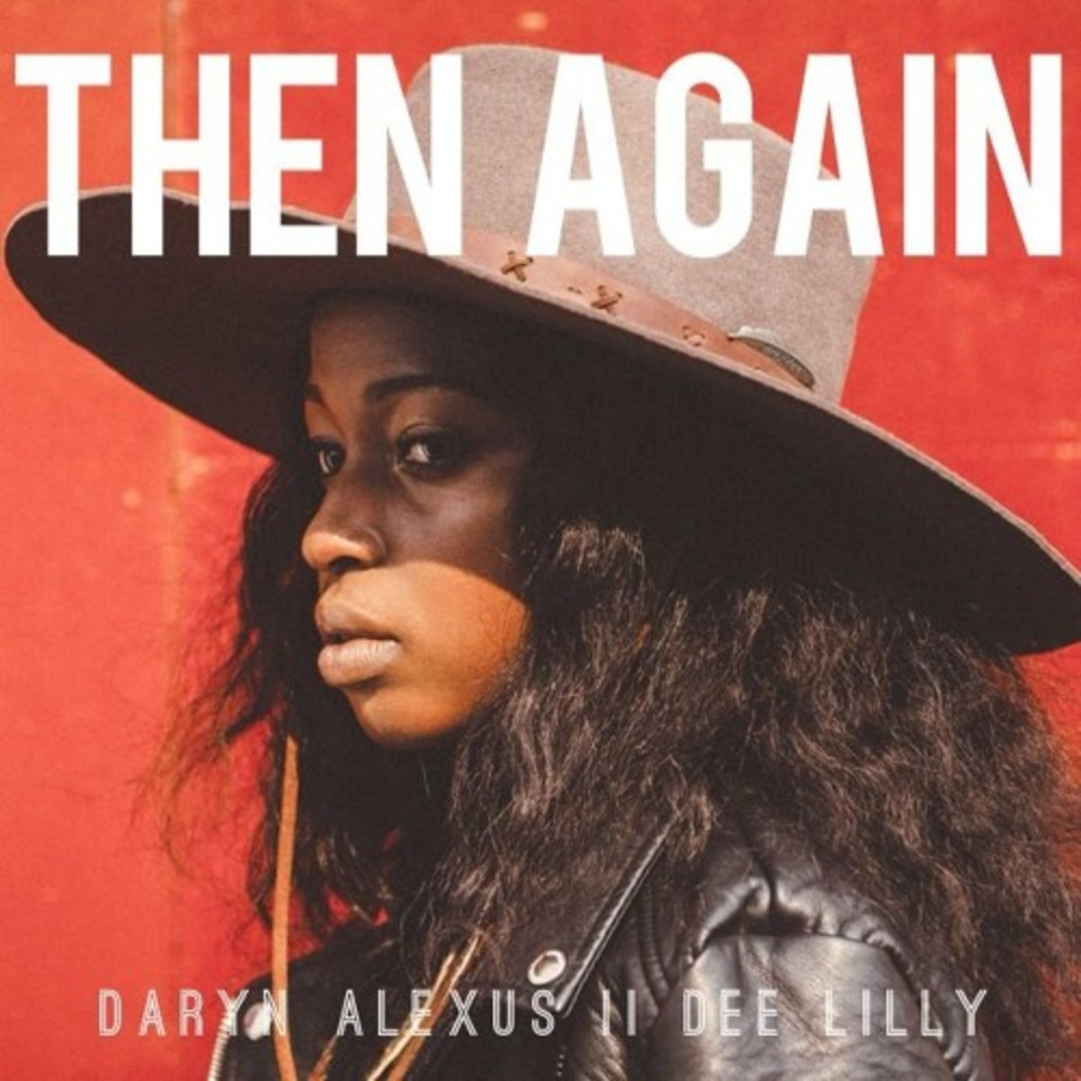 daryn-alexis-then-again.jpg