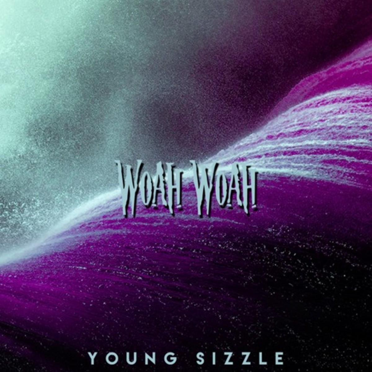 young-sizzle-woah-woah.jpg