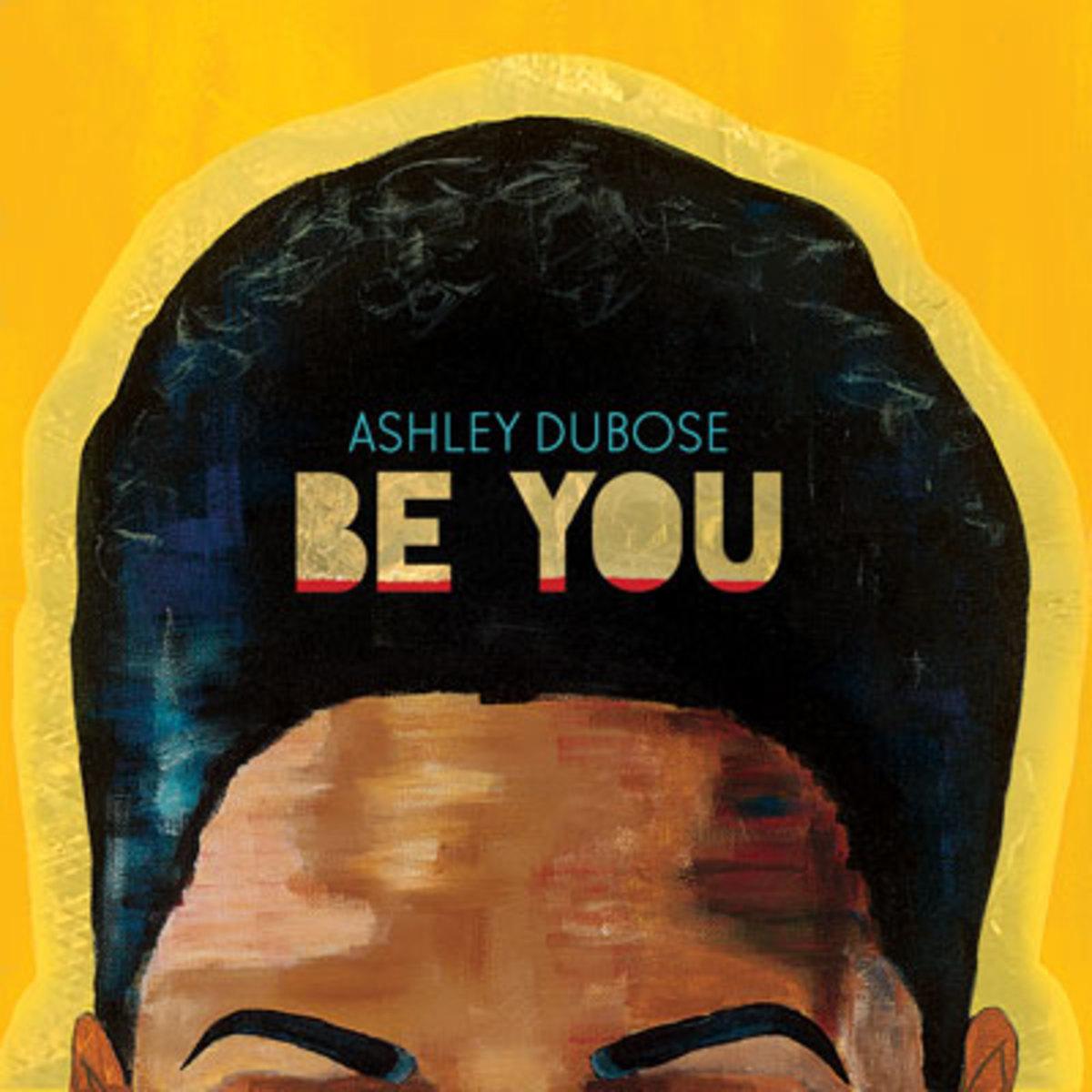 ashley-dubose-be-you.jpg