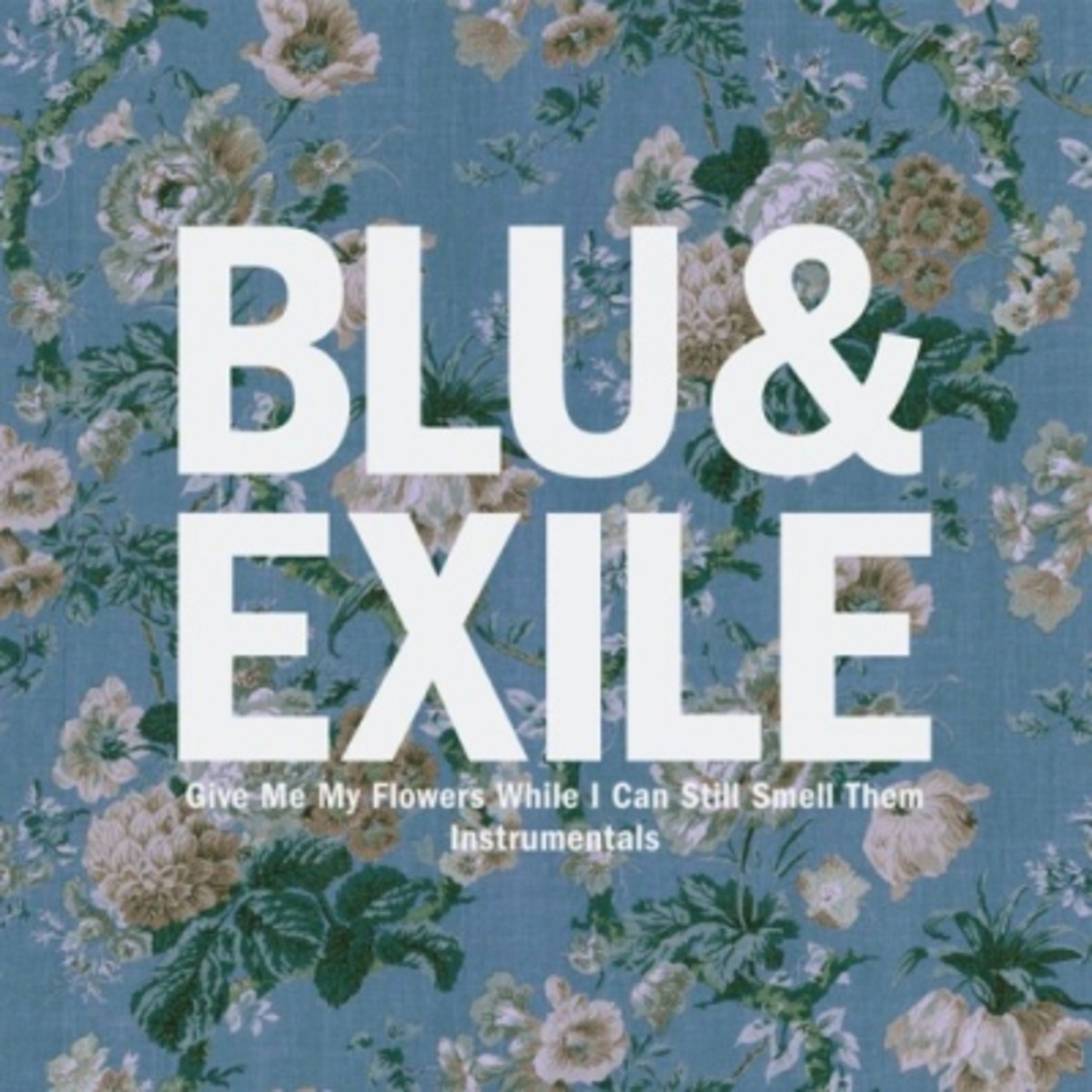 blu-exile-give-me-my-flowers-instrumentals.jpg